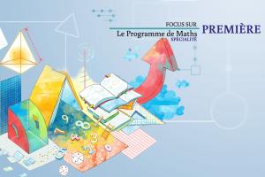 Read more about the article La spécialité Maths en classe de 1ère générale